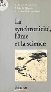 Hubert Reeves et Pierre Solié - La synchronicité, l'âme et la science.