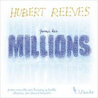 Hubert Reeves - Parmi des millions.