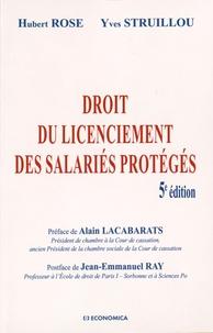 Hubert Rose et Yves Struillou - Droit du licenciement des salariés protégés.