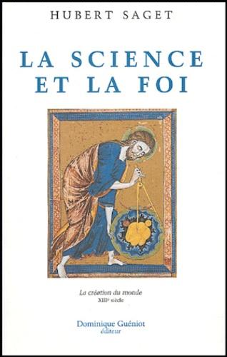 Hubert Saget - La science et la foi.