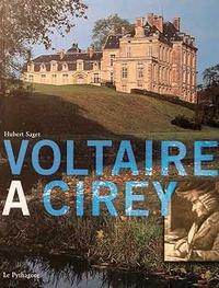 Hubert Saget - Voltaire à Cirey.