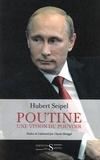 Hubert Seipel - Poutine - Une vision du pouvoir.