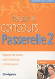 Hubert Silly - Réussir le concours Passerelle 2.