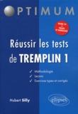 Hubert Silly - Réussir les tests de Tremplin 1.