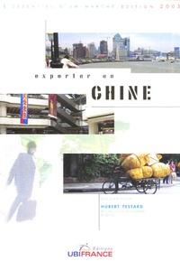 Hubert Testard - Exporter en Chine.