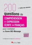 Hubert Tondeur - 200 questions de compréhension et expression écrite en français pour s'entraîner au Score IAE-Message.