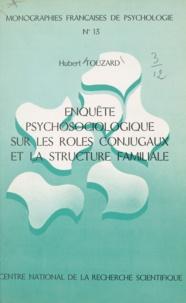 Hubert Touzard - Enquête psychosociologique sur les rôles conjugaux et la structure familiale.