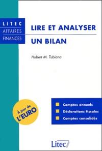 Hubert Tubiana - Lire et analyser un bilan.