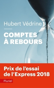 Hubert Védrine - Comptes à rebours.
