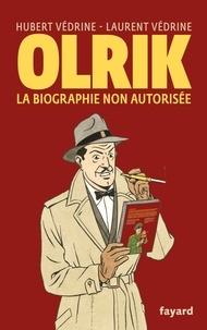 Télécharger des livres en allemand ipad Olrik, la biographie non autorisée