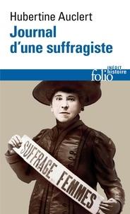 Hubertine Auclert - Journal d'une suffragiste.