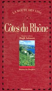 Hubrecht Duijker - La route des vins - Côtes du Rhône.