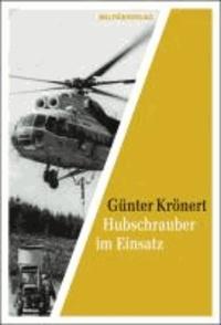 Hubschrauber im Einsatz - Die fliegenden Kräne der Interflug.