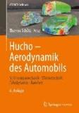 Hucho - Aerodynamik des Automobils - Strömungsmechanik, Wärmetechnik, Fahrdynamik, Komfort.