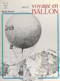 Huck Scarry et Yvette Métral - Voyage en ballon.