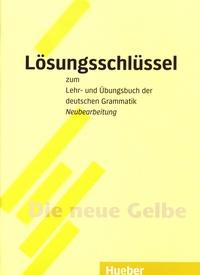 Hueber - Lösungsschlüssel zum Lehr- und Ubungsbuch der deutschen Grammatik - Neubearbeitung.