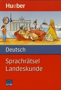 Hueber - Sprachrätsel Deutsch Landeskunde.