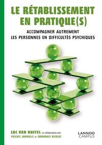 Huffel luc Van - Le rétablissement en pratique(s) - Economie et management.