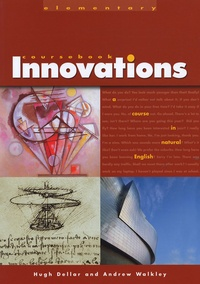 Hugh Dellar et Andrew Walkley - Innovations Elementary - A course in natural English.