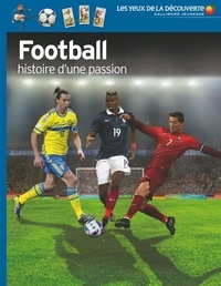 Hugh Hornby - Football, histoire d'une passion.