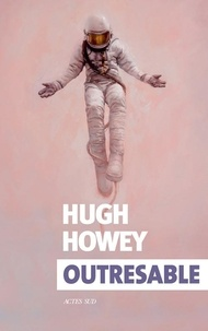 Hugh Howey - Outresable.