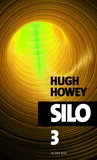 Hugh Howey - Silo Episode 3 : .