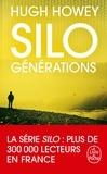 Hugh Howey - Silo  : Générations.