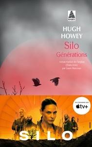 Hugh Howey - Silo Générations.