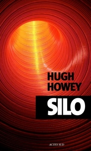 Hugh Howey - Silo.