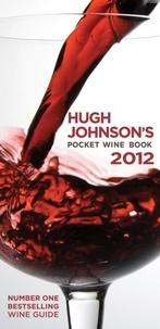 Hugh Johnson - Hugh Johnson's Pocket Wine Book 2012.