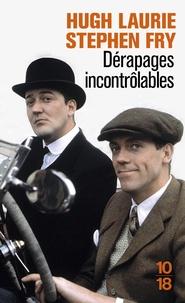 Hugh Laurie et Stephen Fry - Dérapages incontrôlables.