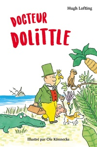 Hugh Lofting - Docteur Dolittle.