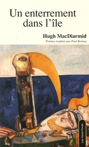 Hugh MacDiarmid - Un enterrement dans l'île.