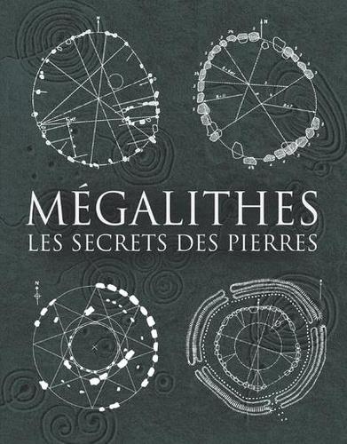 Hugh Newman et Howard Crowhurst - Mégalithes - Les secrets des pierres.