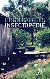 Hugh Raffles - Insectopédie.