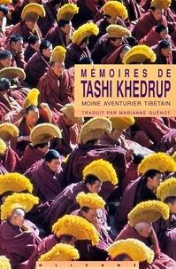 Hugh Richardson et Marianne GUÉNOT - Mémoires de Tashi Khedrup - Moine aventurier tibétain.