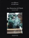 Hughes Marcouyau et Marie-Hélène Levadé - Les Fontaines de Paris - L'eau pour le plaisir.