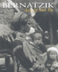 Hugo-A Bernatzik - Asie du Sud-Est.