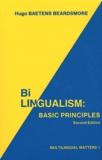 Hugo Baetens Beardsmore - Bilingualism : Basic Principles.