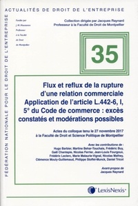 Hugo Barbier et Martine Behar-Touchais - Flux et reflux de la rupture brutale d'une relation commerciale - Application de l'article L.442-6, I, 5° du Code de commerce : excès constatés et modérations possibles.