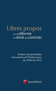 Hugo Barbier et Martine Behar-Touchais - Libres propos sur la réforme du droit des contrats - Analyse des principales innovations de l'Ordonnance du 10 février 2016.