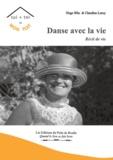 Hugo Blin et Claudine Leroy - Danse avec la vie.