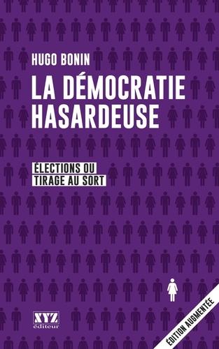 La démocratie hasardeuse. Élections ou tirage au sort
