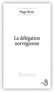 Hugo Boris - La délégation norvégienne.