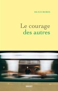 Amazon kindle livres téléchargeables Le courage des autres