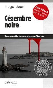 Hugo Buan - Cézembre noire - Prix Polar Michel Lebrun des lycéens.