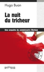 Hugo Buan - La nuit du tricheur - Vol de tableaux à Rennes.