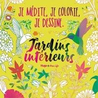 Hugo & Cie - Jardins intérieurs.