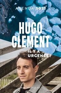 Hugo Clément - Agenda Hugo Clément - Il y a urgence !.