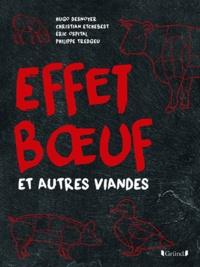 Hugo Desnoyer et Christian Etchebest - Effet boeuf et autres viandes.